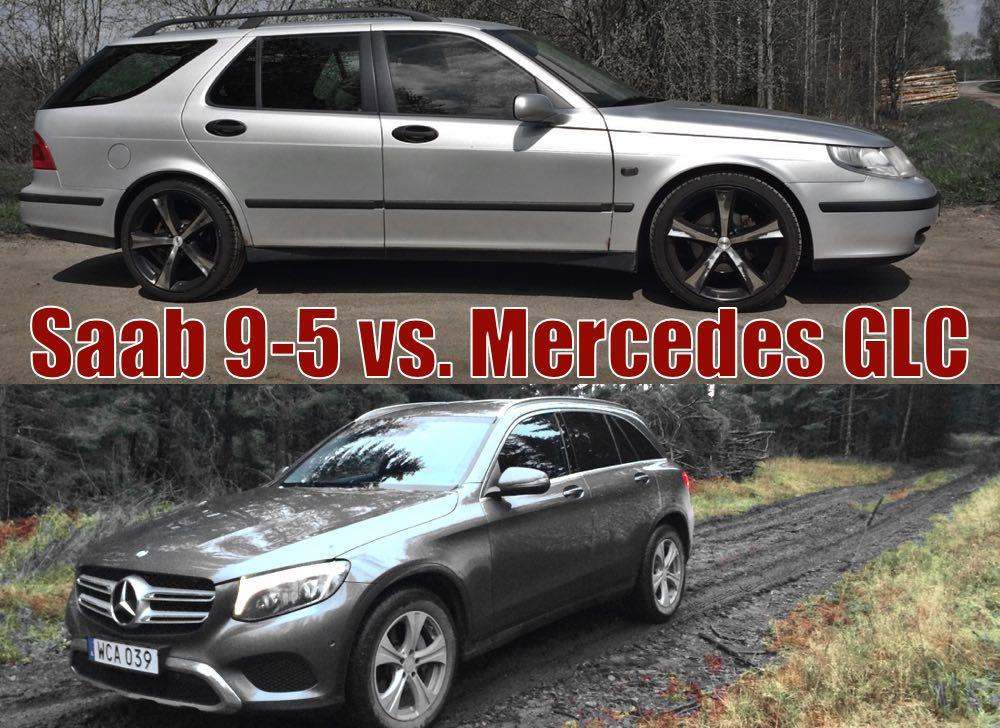 Saab 9-5 2,3t -04 vs. Mercedes GLC 220d -16
